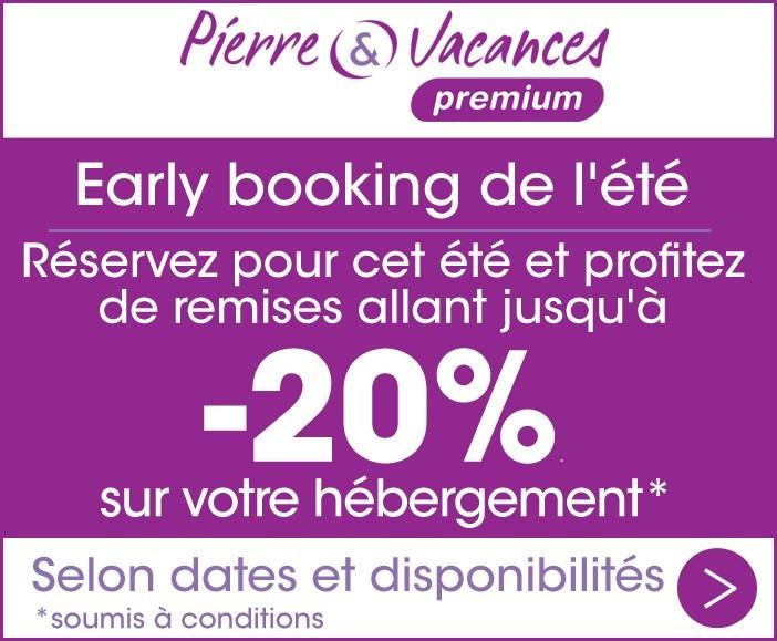 Offre early booking été by Pierre & Vacances