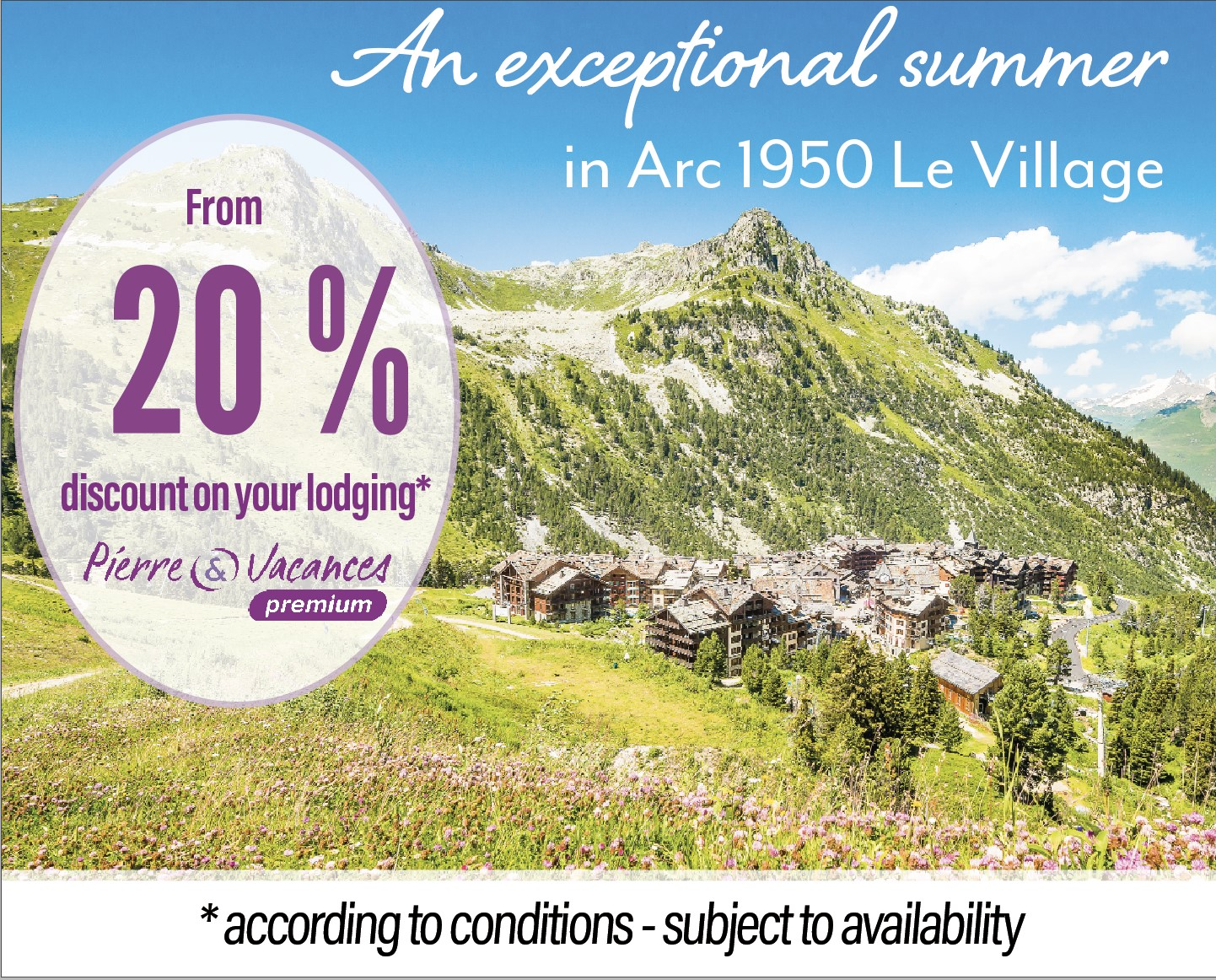 Summer spacial offer Pierre & Vacances Premium