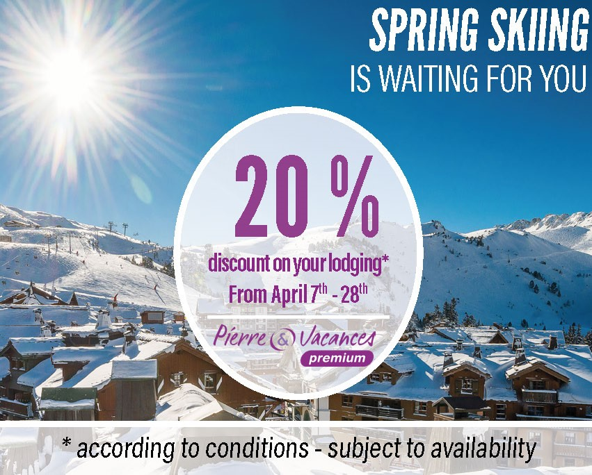 Spring skiing spacial offer Pierre & Vacances Premium